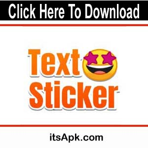 Photo of Text Sticker Apk | For Creating Cool Text Stickers, Amazing & Beautiful Fonts |