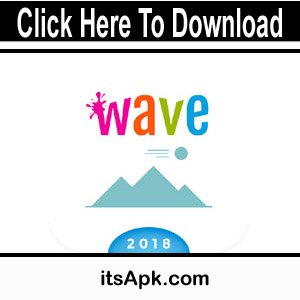 Photo of Wave Live Wallpapers Apk | Change Different Background Colors |