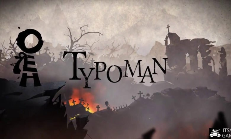 Typoman Mobile Game | Reach Your Destination From A Dark World |